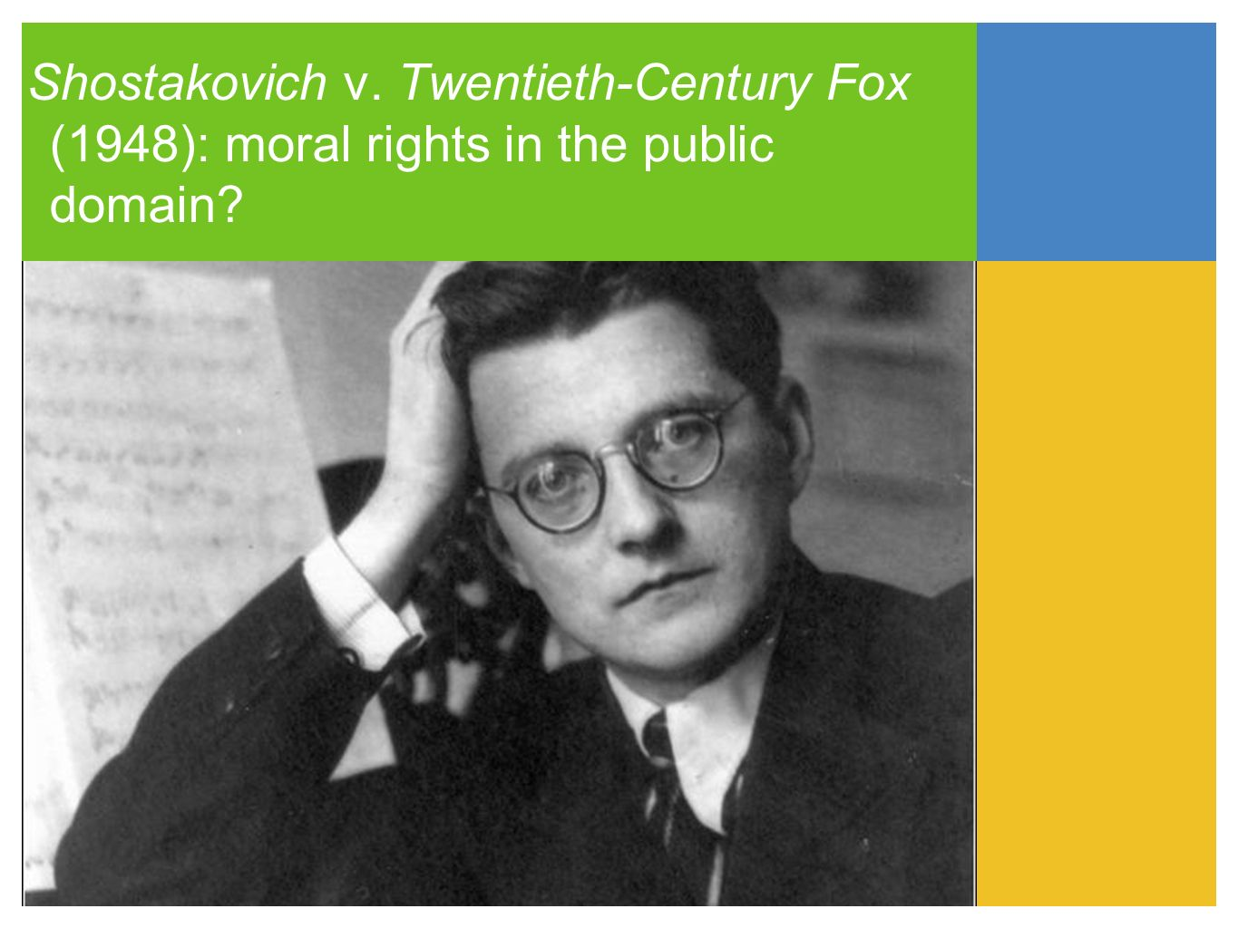 Shostakovich (1948) Conceivably, under the doctrine of Moral Right the court could in a proper case, prevent the use of a composition or work, in the public domain, in such a manner as would be violative of the author s rights.
