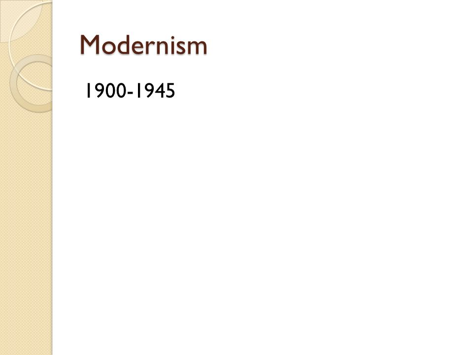 Modernism 1900-1945