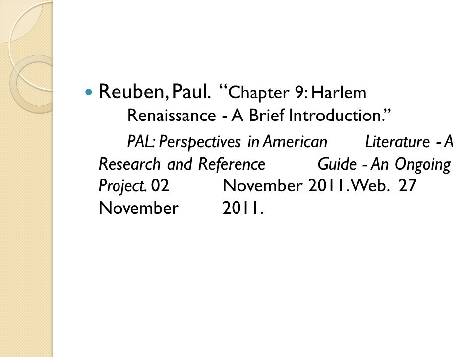 Reuben, Paul. Chapter 9: Harlem Renaissance - A Brief Introduction. PAL: Perspectives in American Literature - A Research and Reference Guide - An Ong