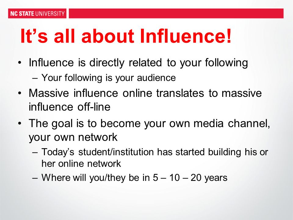Its all about Influence.