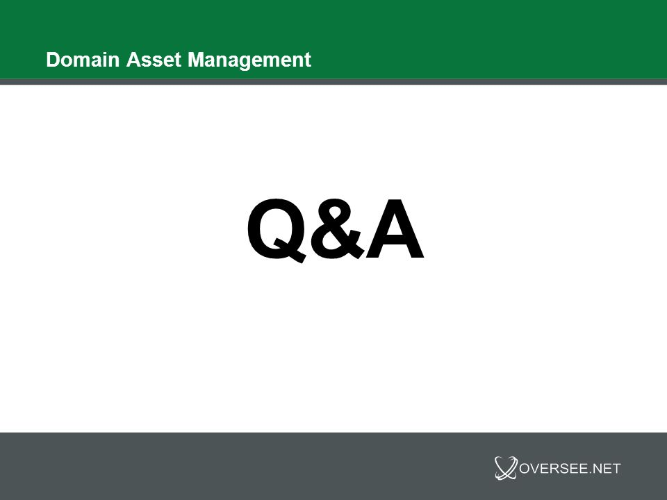 Domain Asset Management Q&A