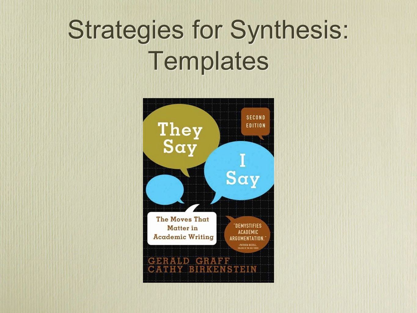 Strategies for Synthesis: Templates