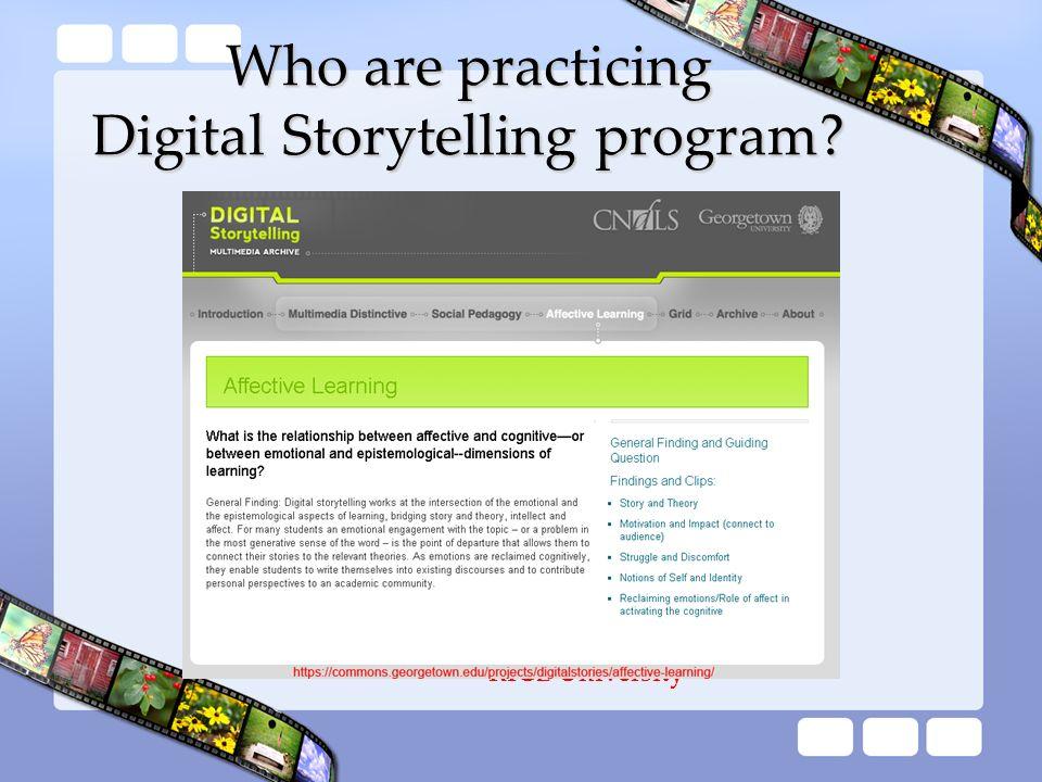 Who are practicing Digital Storytelling program? RICE University