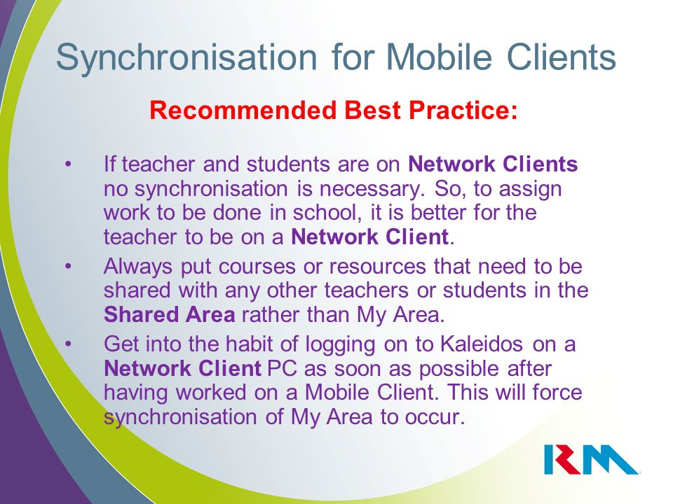 Recommended Best Practice: If teacher and students are on Network Clients no synchronisation is necessary. So, to assign work to be done in school, it