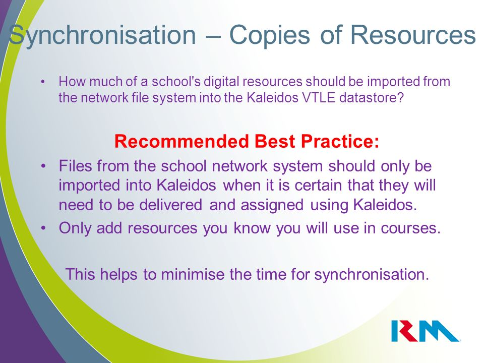 How much of a school's digital resources should be imported from the network file system into the Kaleidos VTLE datastore? Recommended Best Practice: