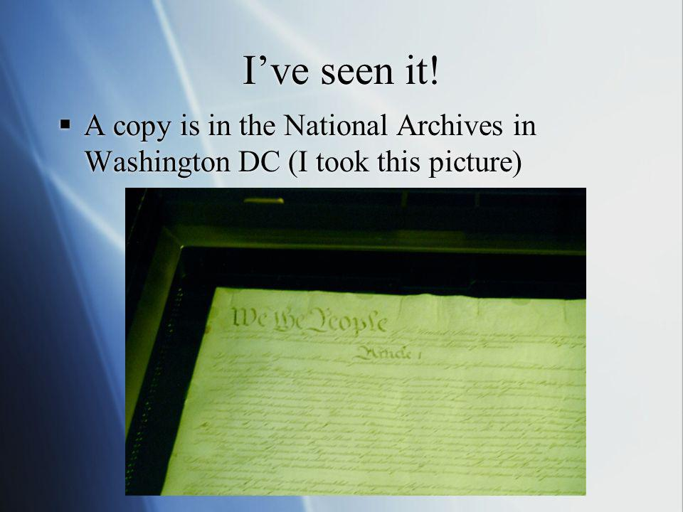 Ive seen it! A copy is in the National Archives in Washington DC (I took this picture)