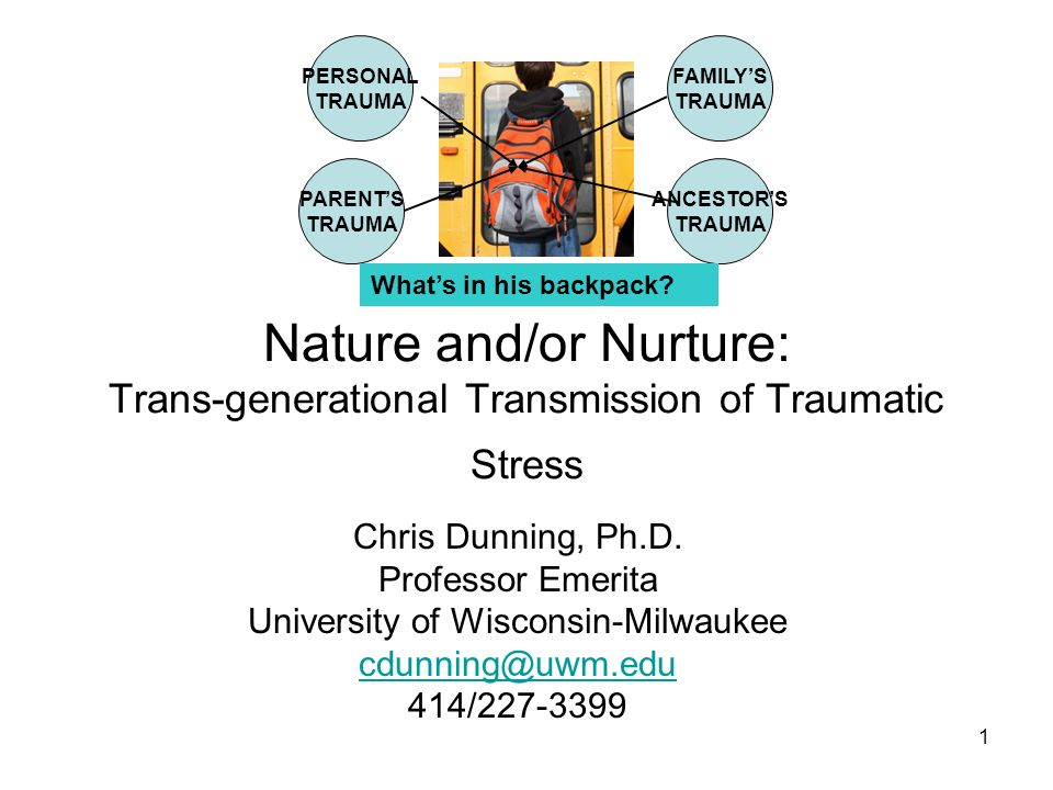 22 Neurobiology of Trans-generational Transmission of Trauma Caveat: The genetic model of transmission may evoke resistance because of its similarity with the Nazi ideology of purifying the gene pool of the German race, it provides a clear theoretical basis for future research.