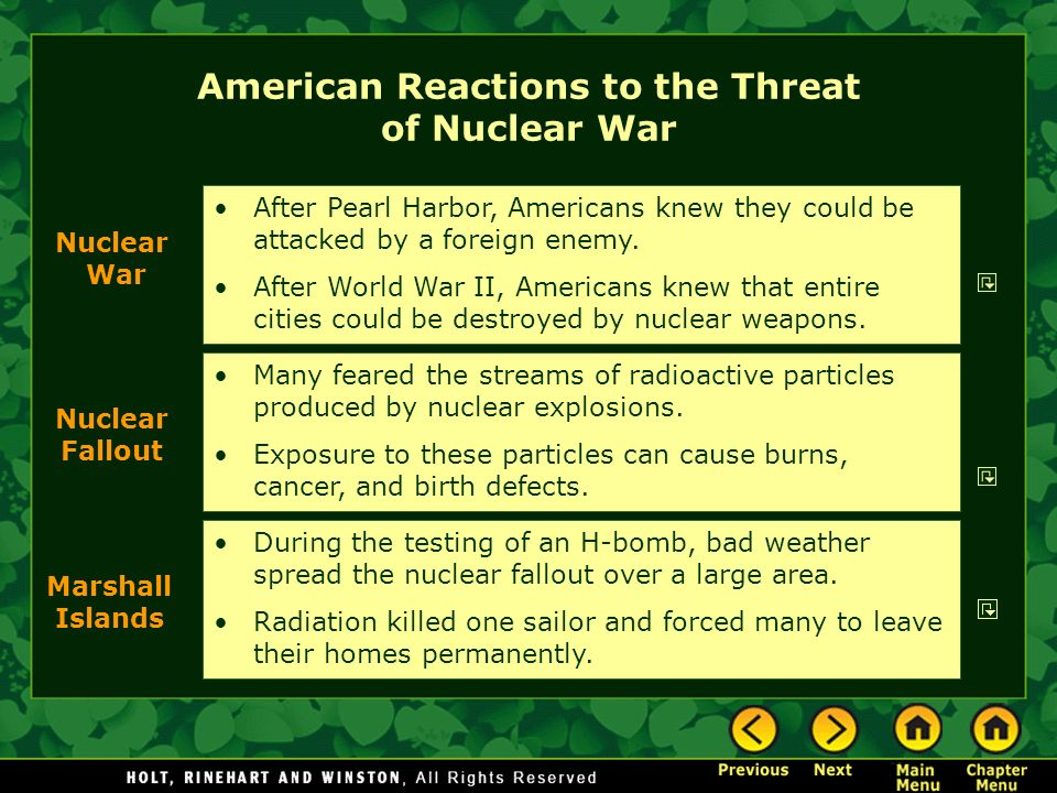American Reactions to the Threat of Nuclear War Many feared the streams of radioactive particles produced by nuclear explosions. Exposure to these par