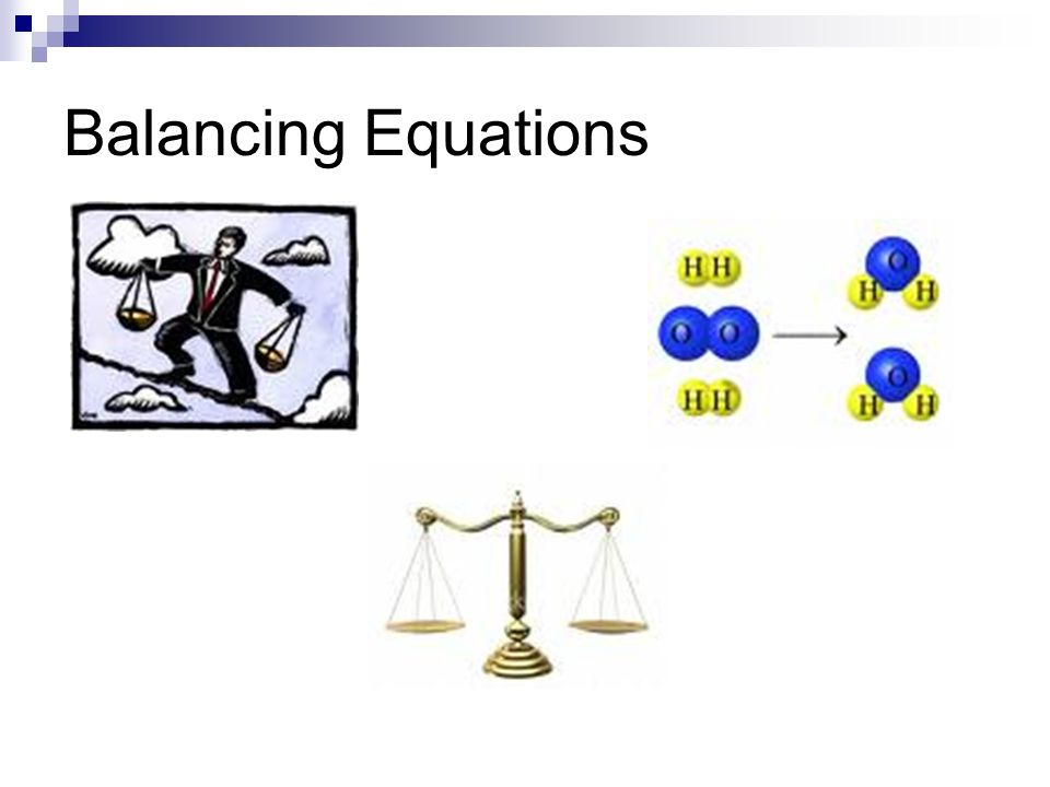 Note that only the number of molecules has been balanced, and no molecules have been changed.