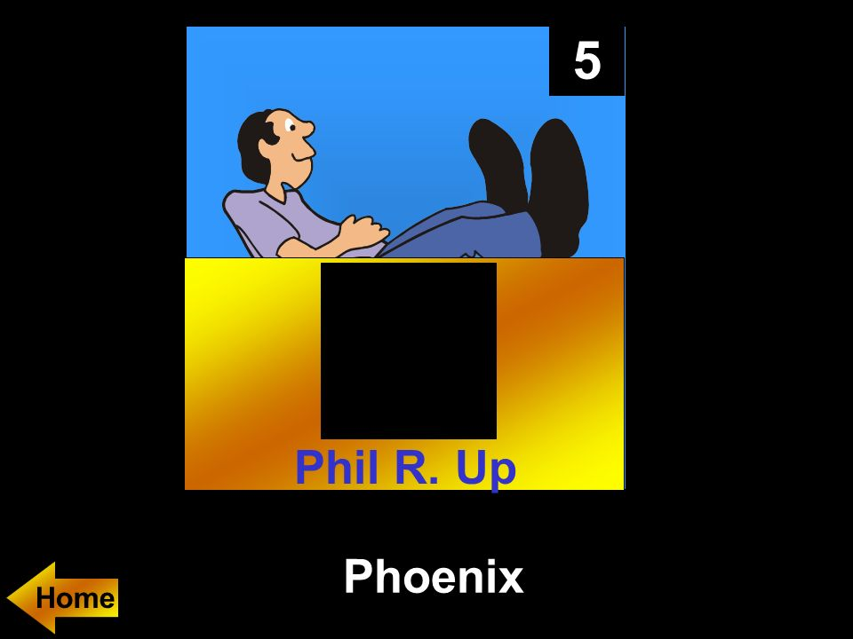 5 Phoenix Home Phil R. Up
