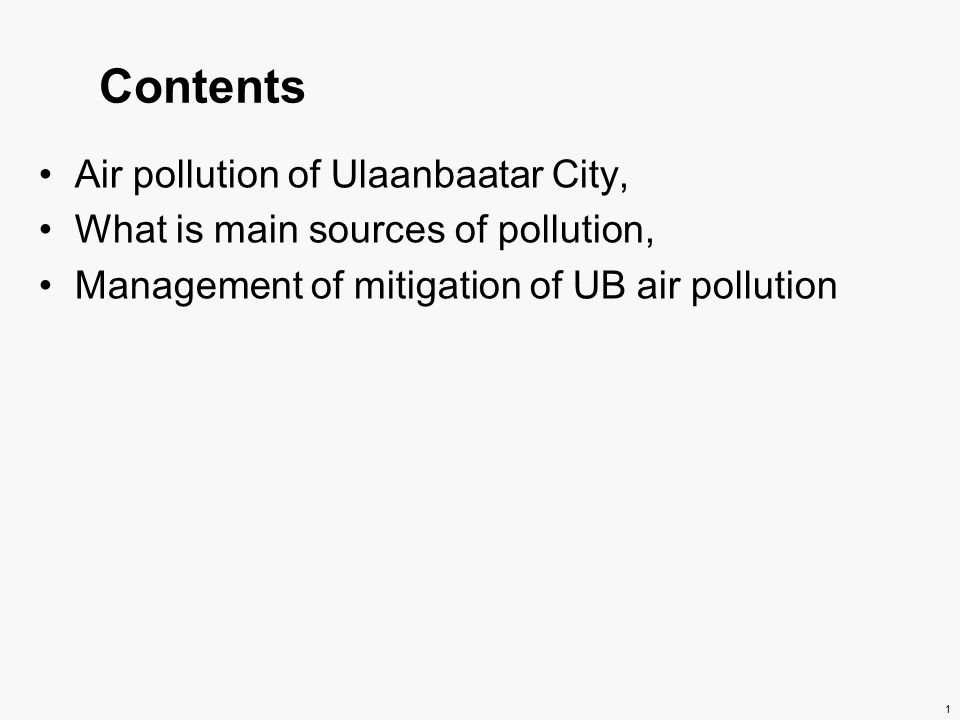 0 ULAANBAATAR CITYS AIR POLLUTION – SOURCE APORTIONMENT - MANAGEMENT S.Lodoysamba, National University of Mongolia
