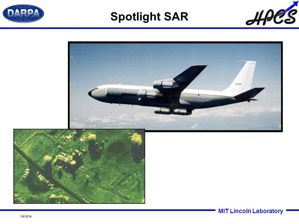 MIT Lincoln Laboratory 1/6/2014 Spotlight SAR