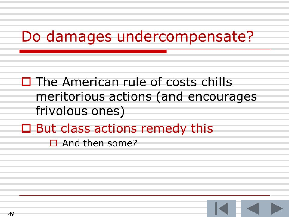 Do damages undercompensate.