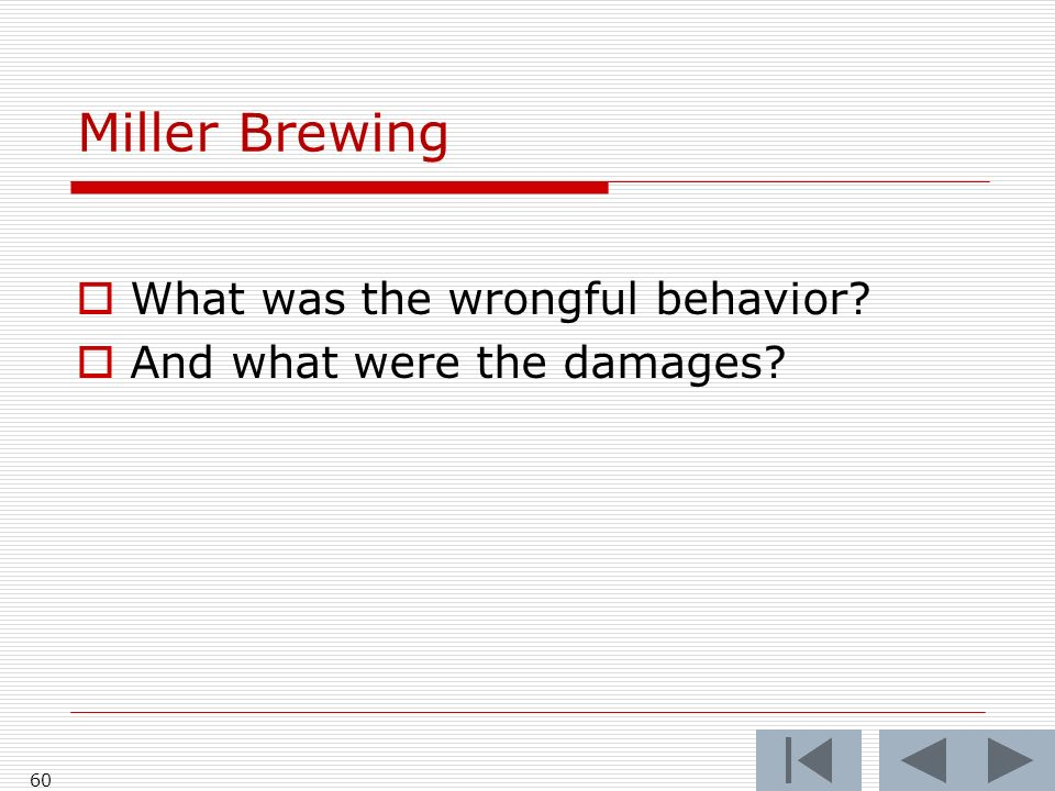 Miller Brewing What was the wrongful behavior And what were the damages 60
