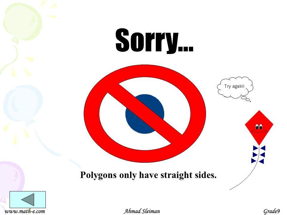 180 o 6 sides 180 o 4 x 180 o = 720 o 4 180 o Interior angles of Polygons 4 sides 2 x 180 o = 360 o 2 5 sides 3 x 180 o = 540 o 3 7 sides 5 x 180 o = 900 o 5