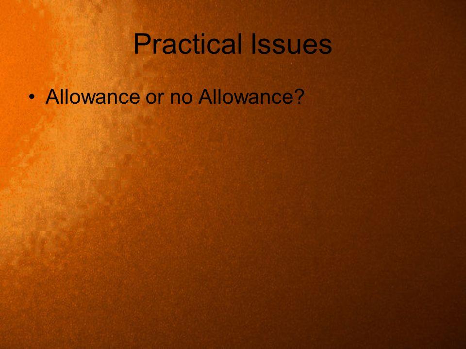 Practical Issues Allowance or no Allowance?