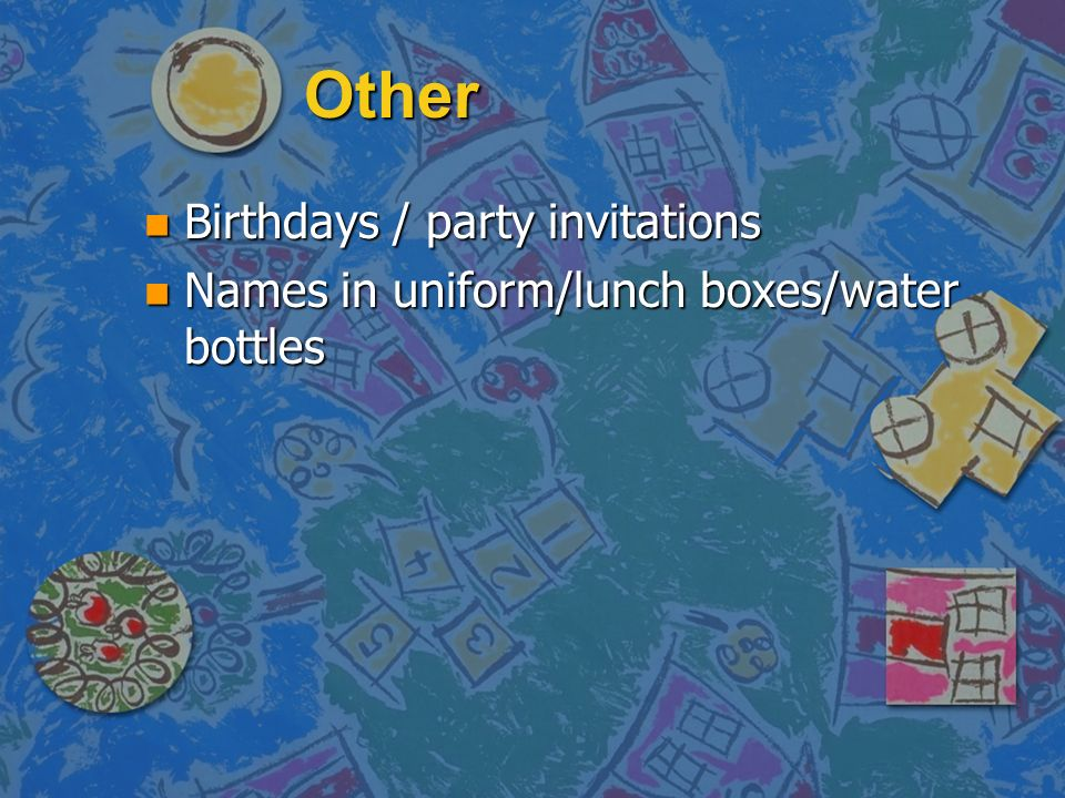 Other n Birthdays / party invitations n Names in uniform/lunch boxes/water bottles