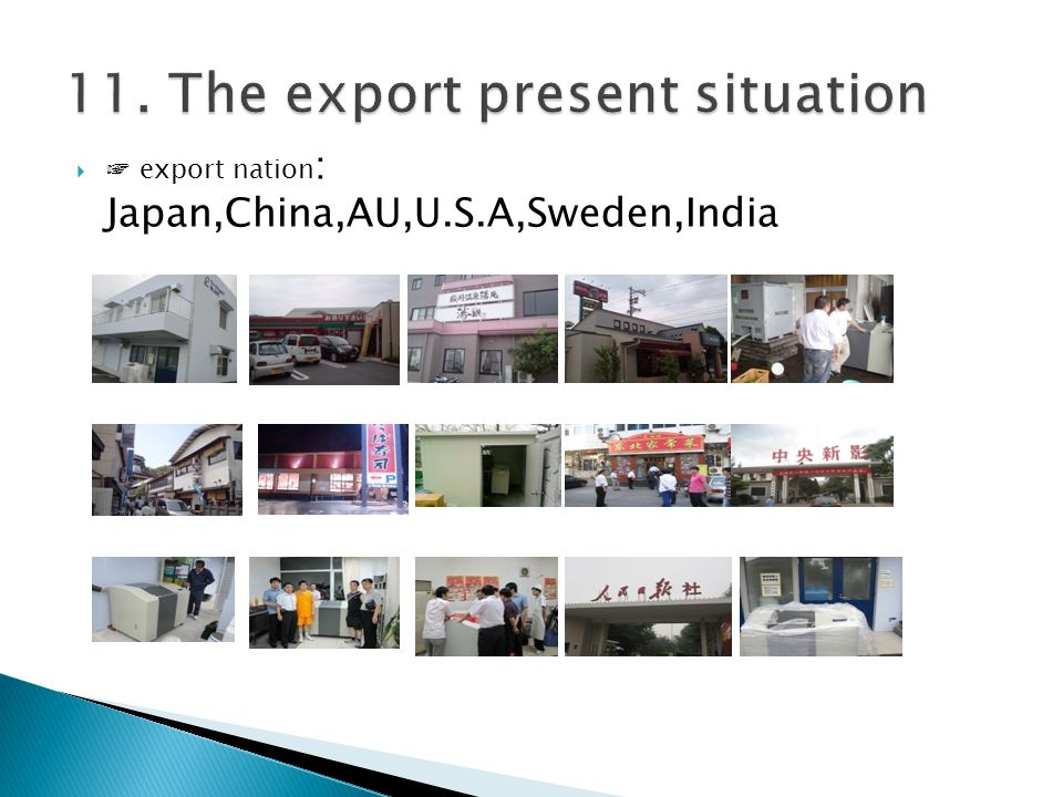 export nation : Japan,China,AU,U.S.A,Sweden,India