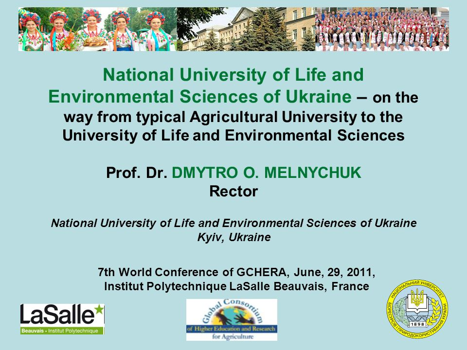National University of Life and Environmental Sciences of Ukraine – on the way from typical Agricultural University to the University of Life and Envi