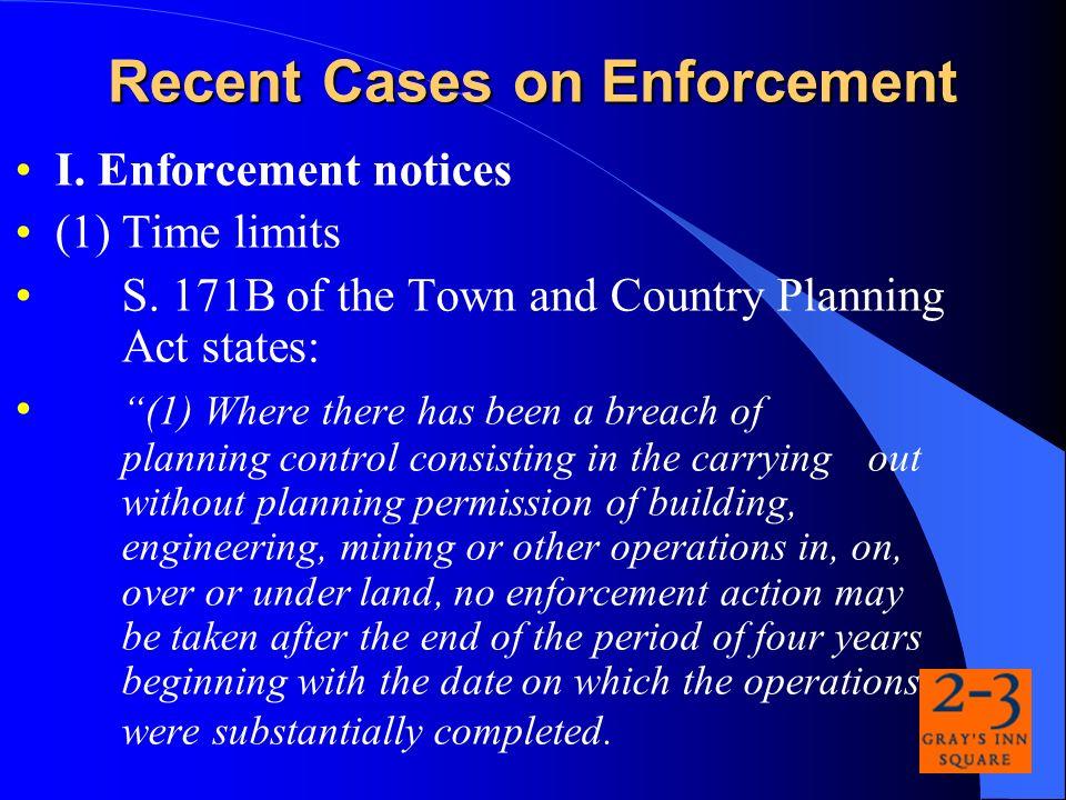 I. Enforcement notices (1)Time limits S.