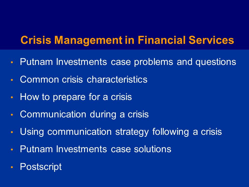 Managing a Crisis in Financial Services: Putnam Investments 2003-2004 Classroom Slide Presentation