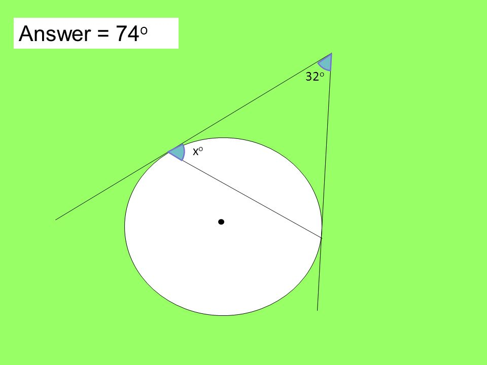 Answer = 74 o xoxo 32 o