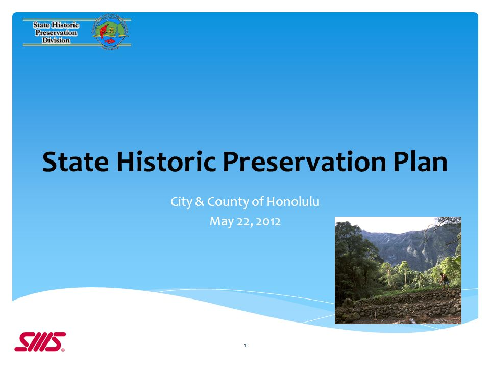 State Historic Preservation Plan City & County of Honolulu May 22, 2012 1