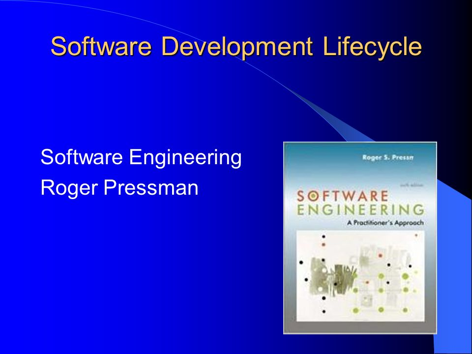 Software Development Lifecycle Software Engineering Roger Pressman