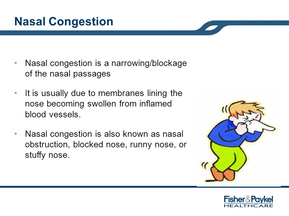 Nasal Congestion Nasal congestion is a narrowing/blockage of the nasal passages It is usually due to membranes lining the nose becoming swollen from i