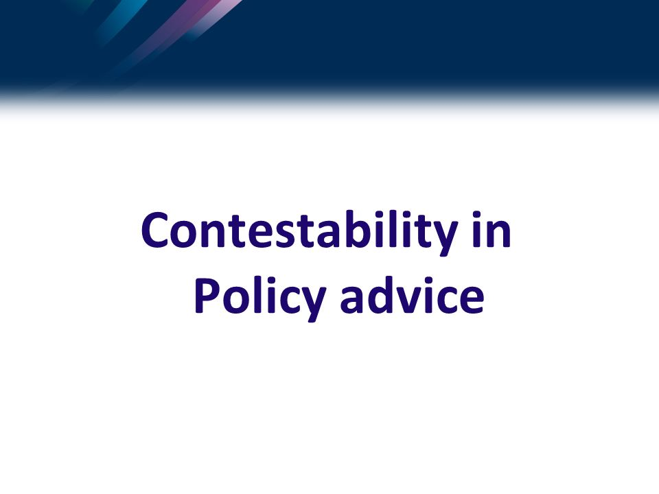 Contestability in Policy advice