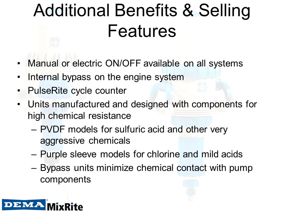 Additional Benefits & Selling Features Manual or electric ON/OFF available on all systems Internal bypass on the engine system PulseRite cycle counter