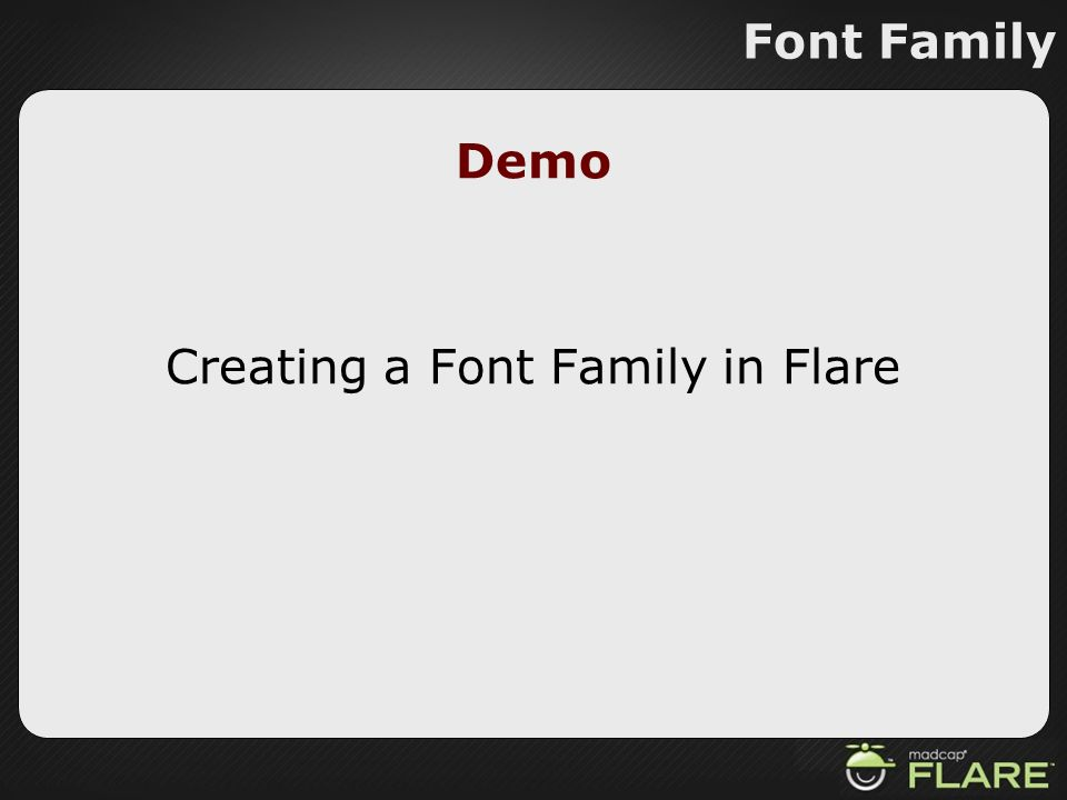 Demo Creating a Font Family in Flare Font Family