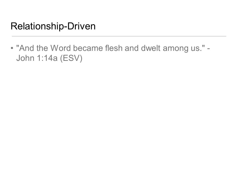 Relationship-Driven