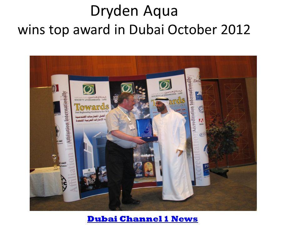 Dryden Aqua wins top award in Dubai October 2012 Dubai Channel 1 News