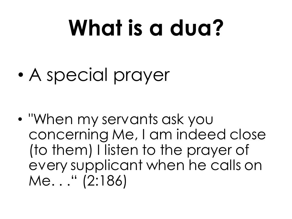 What is a dua? A special prayer