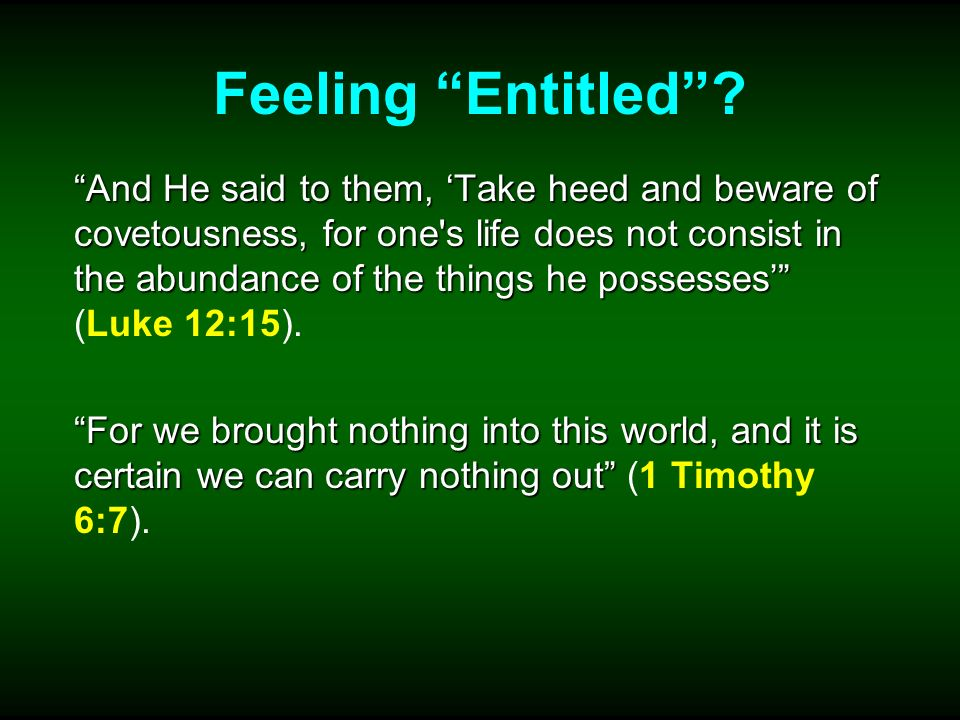 Feeling Entitled.