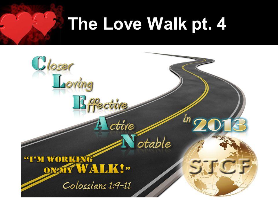 The Love Walk pt. 4