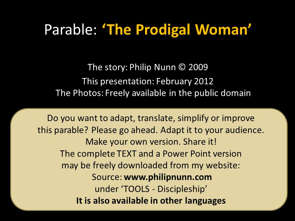 Do you want to adapt, translate, simplify or improve this parable.