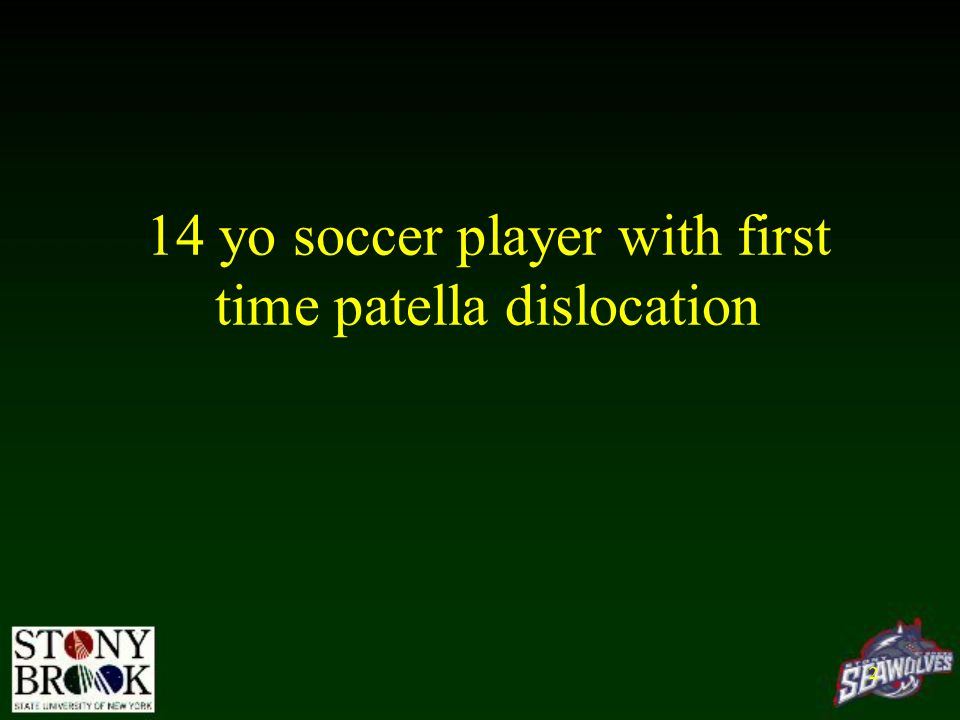 14 yo soccer player with first time patella dislocation 2