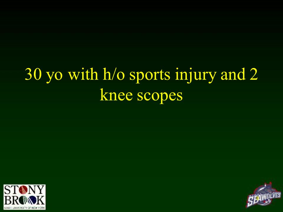 30 yo with h/o sports injury and 2 knee scopes 8