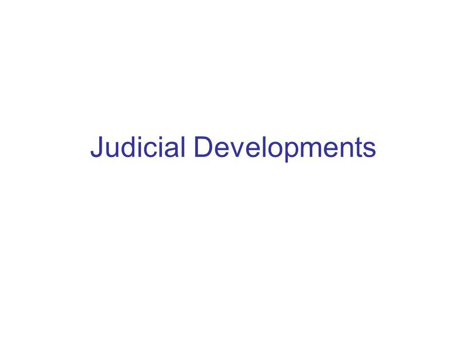 Judicial Developments