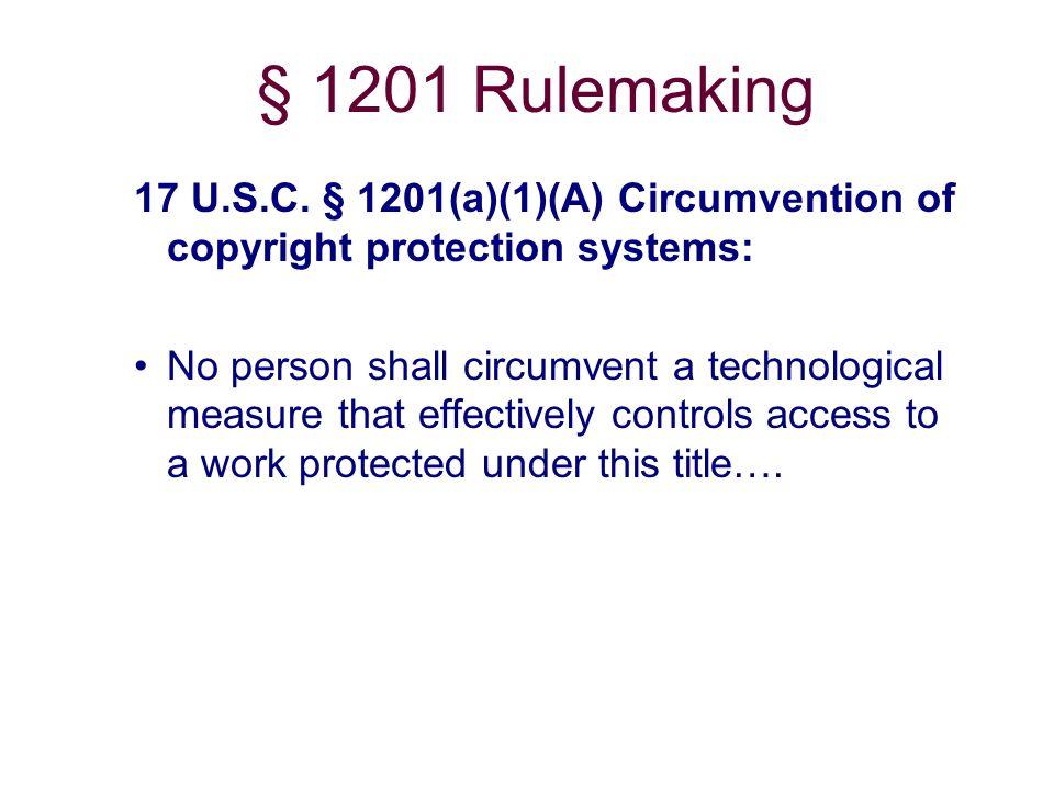 § 1201 Rulemaking 17 U.S.C.