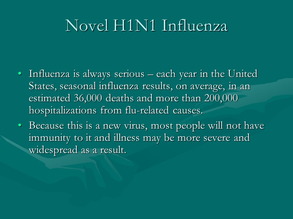 Signs and symptoms Symptoms of Novel H1N1 flu in people are similar to those associated with seasonal flu Fever CoughCough Sore throat Sore throat Runny or stuffy nose Runny or stuffy nose Body achesBody aches HeadacheHeadache Chills Chills Fatigue Fatigue In addition, vomiting (25%) and diarrhea (25%) have been reported.
