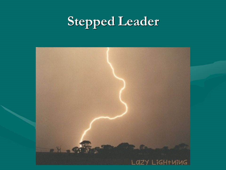 Stepped Leader