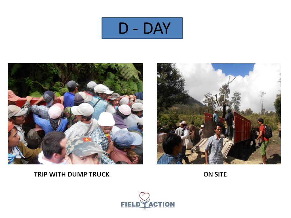 D - DAY TRIP WITH DUMP TRUCKON SITE