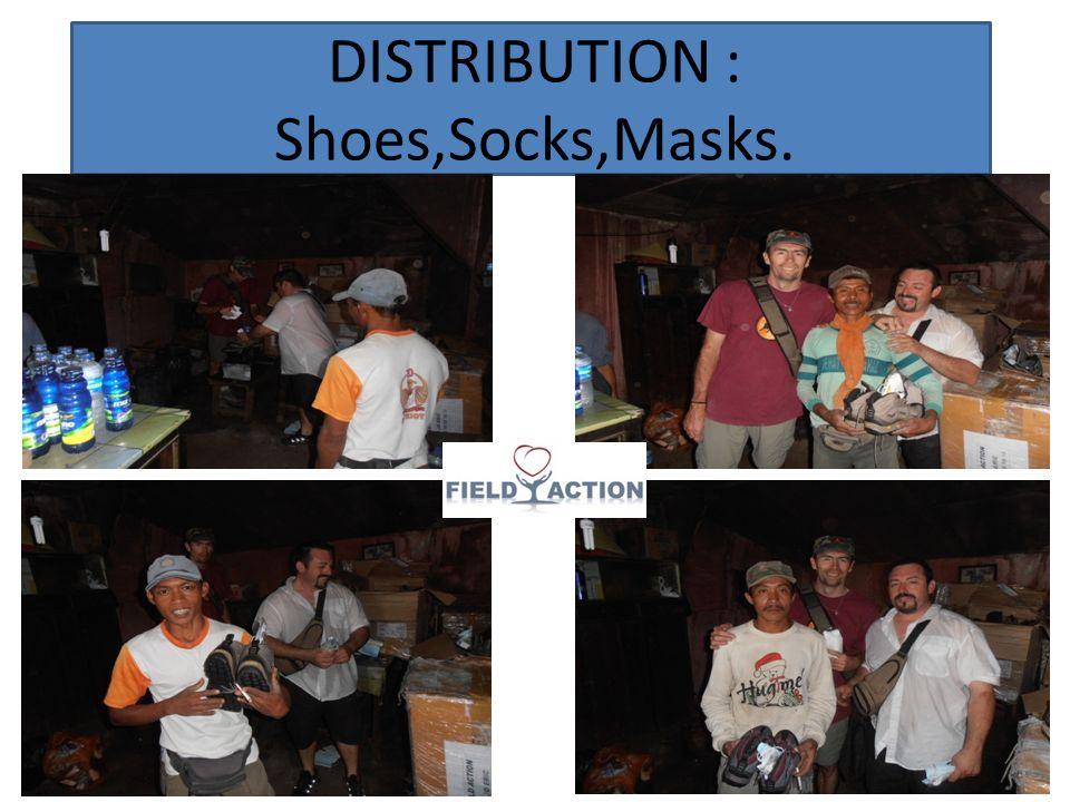 DISTRIBUTION : Shoes,Socks,Masks.