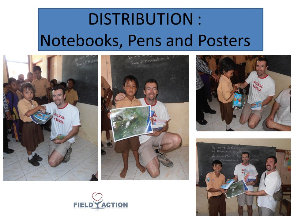 DISTRIBUTION : Notebooks, Pens and Posters