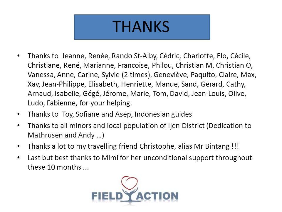 THANKS Thanks to Jeanne, Renée, Rando St-Alby, Cédric, Charlotte, Elo, Cécile, Christiane, René, Marianne, Francoise, Philou, Christian M, Christian O