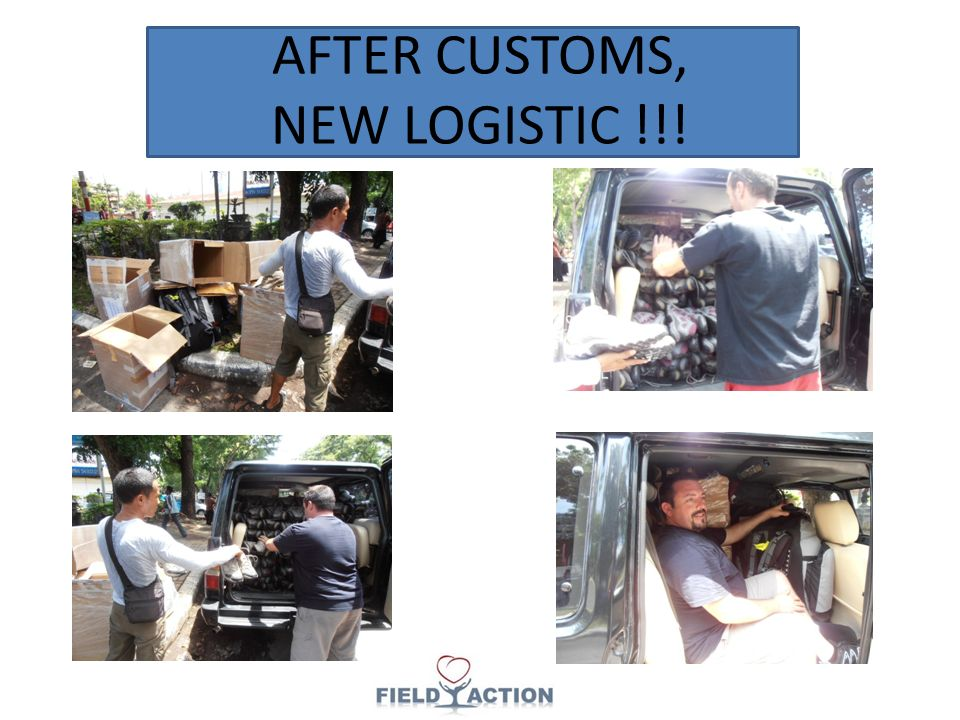 AFTER CUSTOMS, NEW LOGISTIC !!!