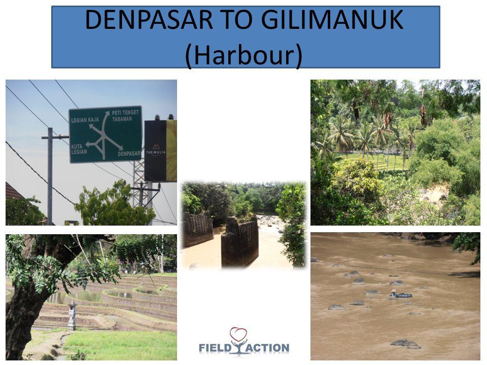 DENPASAR TO GILIMANUK (Harbour)